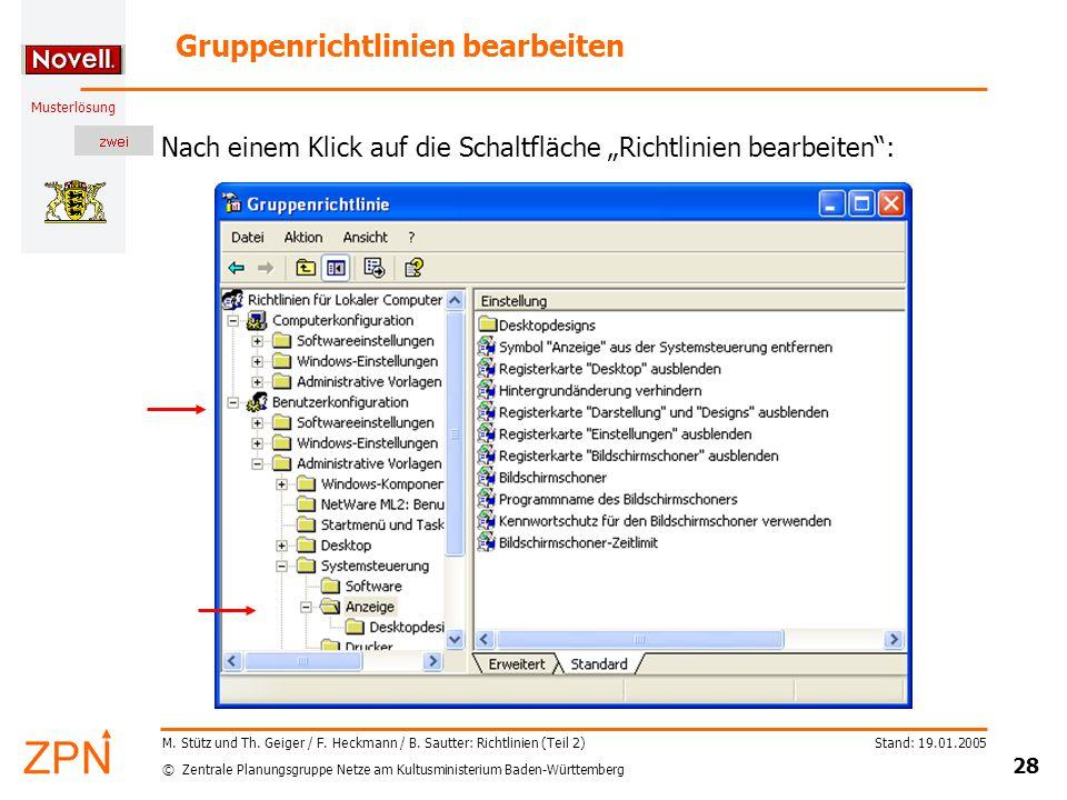 © Zentrale Planungsgruppe Netze am Kultusministerium Baden-Württemberg Musterlösung Stand: 19.01.2005 28 M.