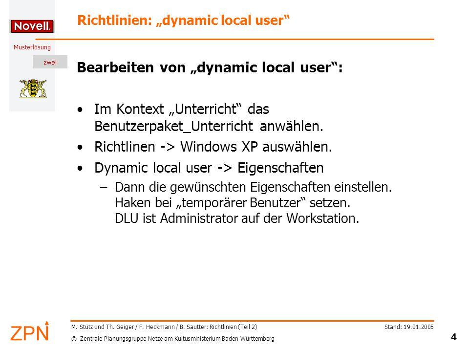 © Zentrale Planungsgruppe Netze am Kultusministerium Baden-Württemberg Musterlösung Stand: 19.01.2005 45 M.