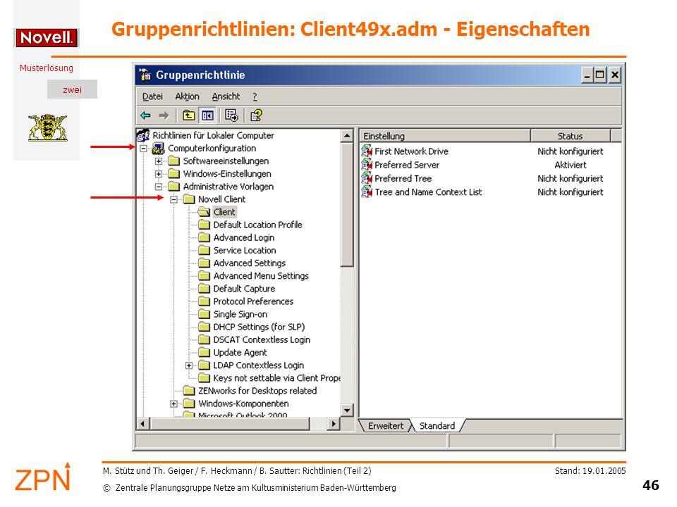 © Zentrale Planungsgruppe Netze am Kultusministerium Baden-Württemberg Musterlösung Stand: 19.01.2005 46 M.