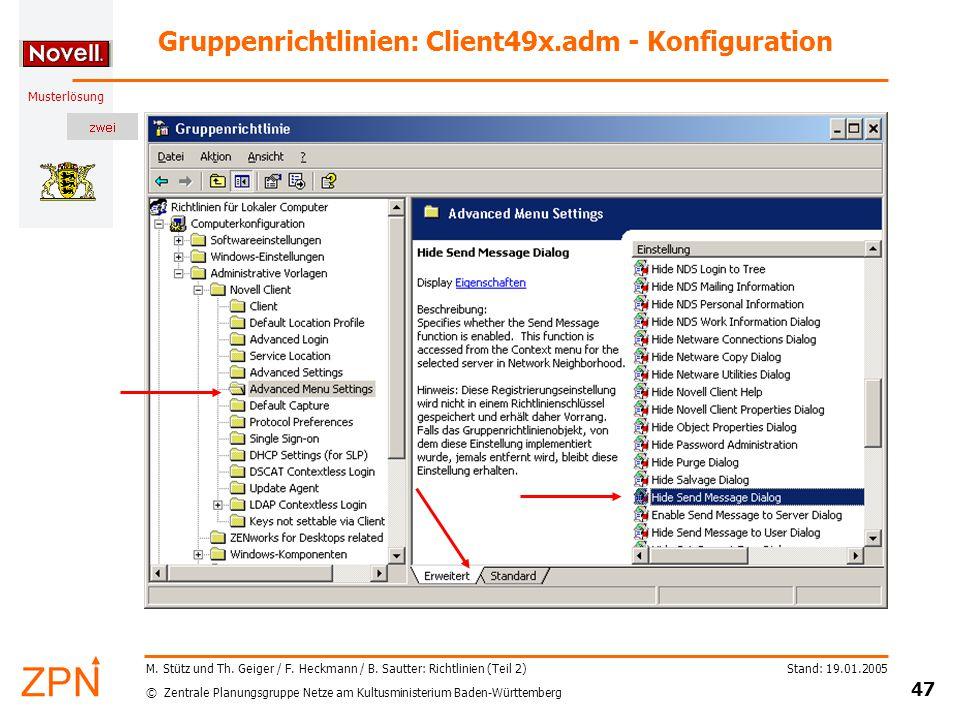 © Zentrale Planungsgruppe Netze am Kultusministerium Baden-Württemberg Musterlösung Stand: 19.01.2005 47 M.