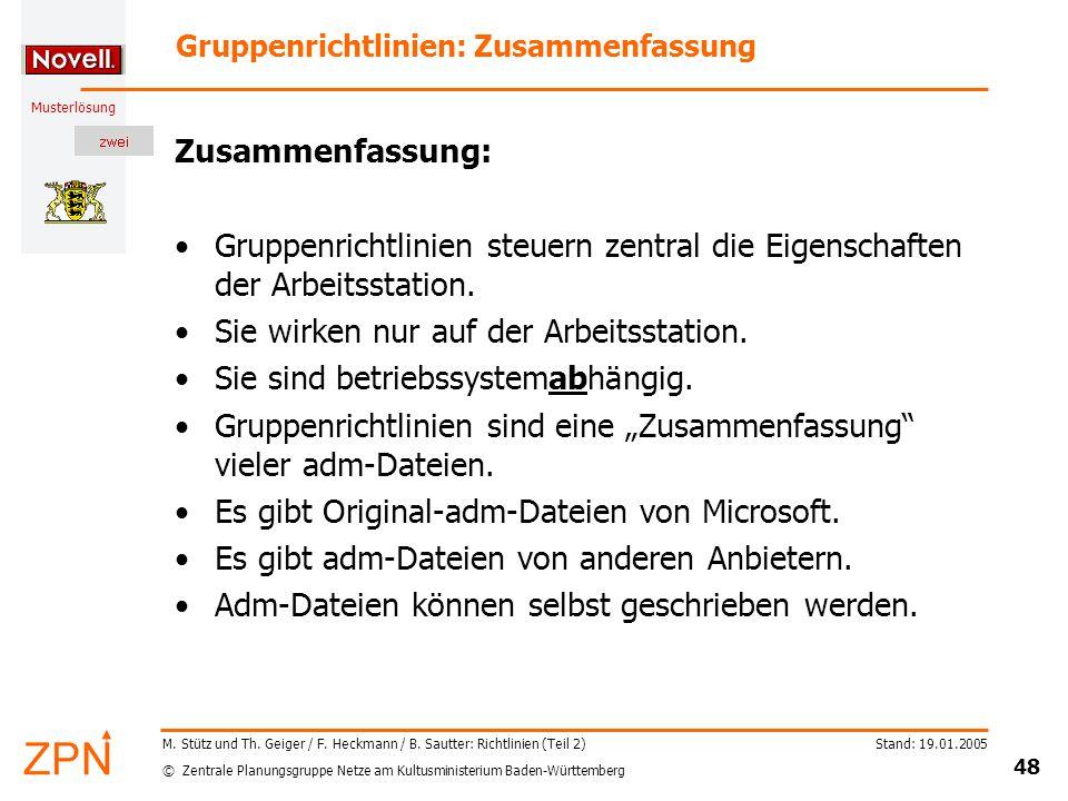 © Zentrale Planungsgruppe Netze am Kultusministerium Baden-Württemberg Musterlösung Stand: 19.01.2005 48 M.