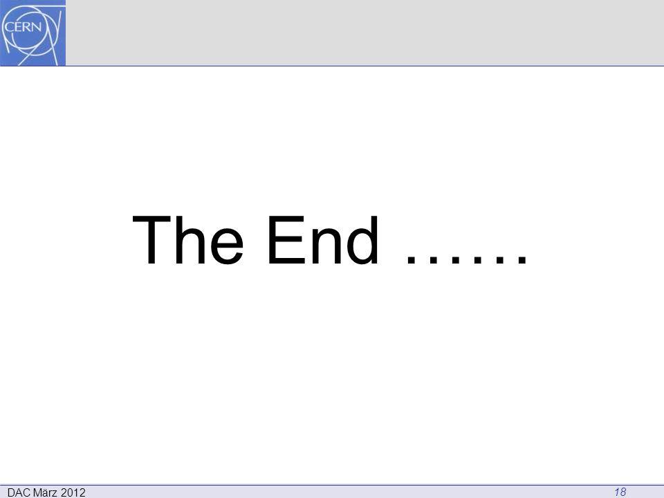 The End …… 18 DAC März 2012