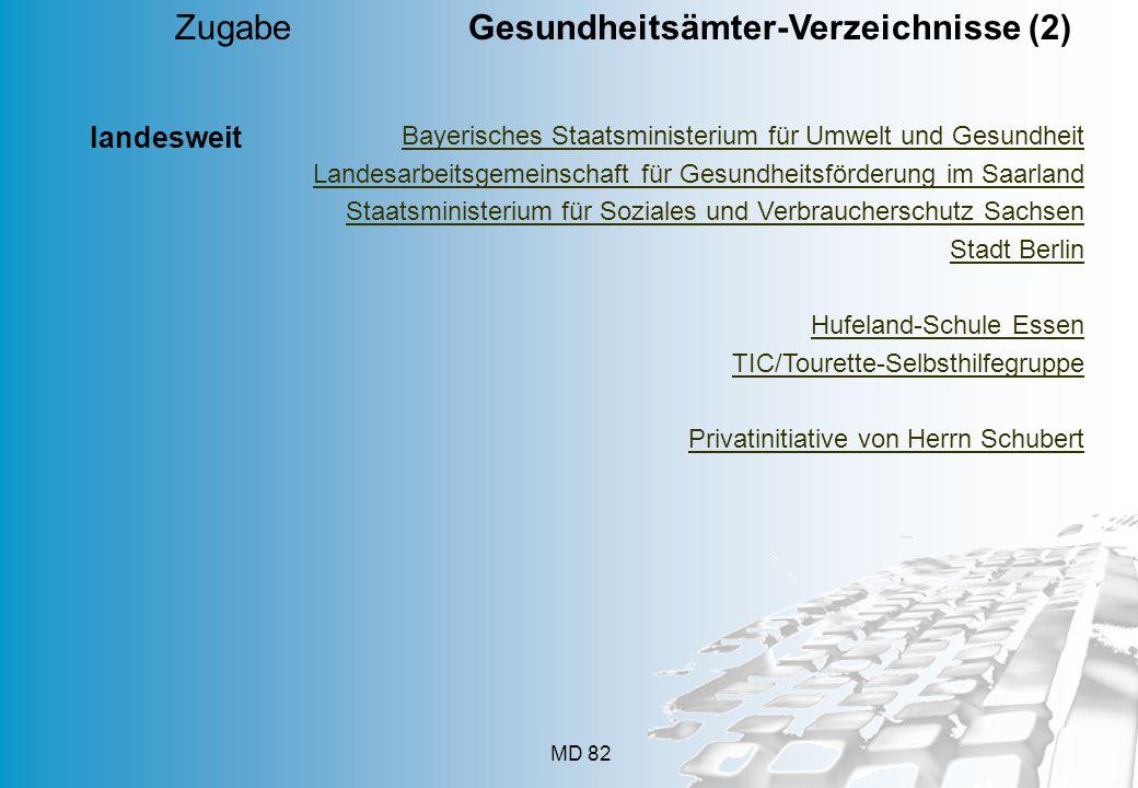 MD 82 Zugabe Gesundheitsämter-Verzeichnisse (2) Bayerisches Staatsministerium für Umwelt und Gesundheit Landesarbeitsgemeinschaft für Gesundheitsförde