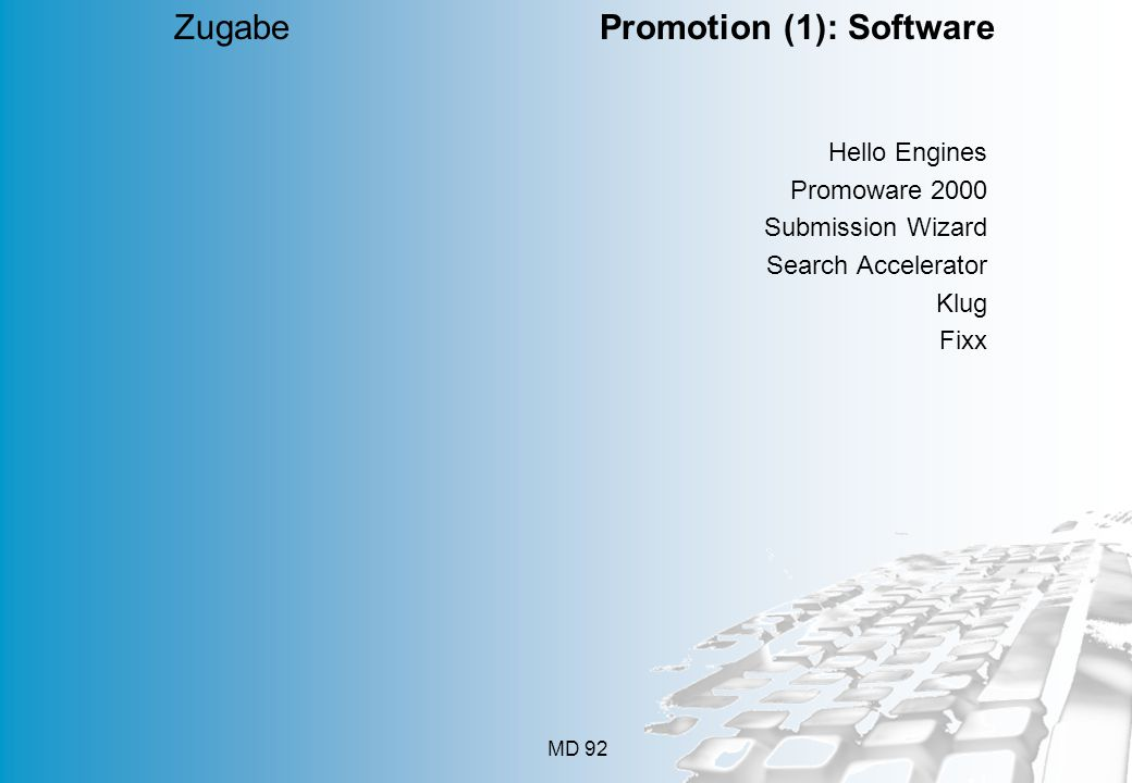 MD 92 Hello Engines Promoware 2000 Submission Wizard Search Accelerator Klug Fixx Zugabe Promotion (1): Software