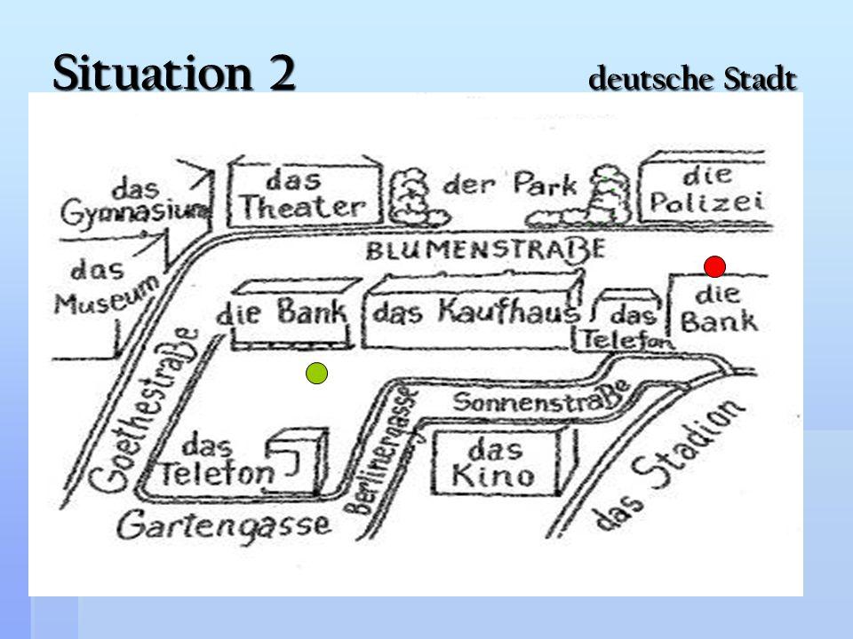 Situation 2 deutsche Stadt