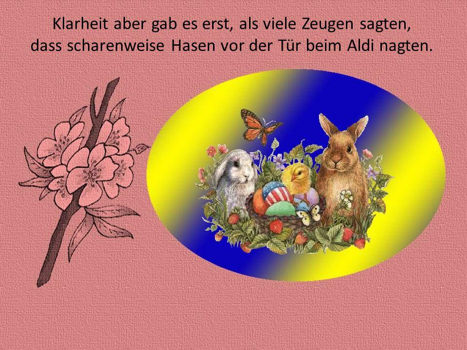 Später kam die Wissenschaft und wusste ganz genau: Vielleicht ist es am Osterfest vom Markt die Ehefrau.