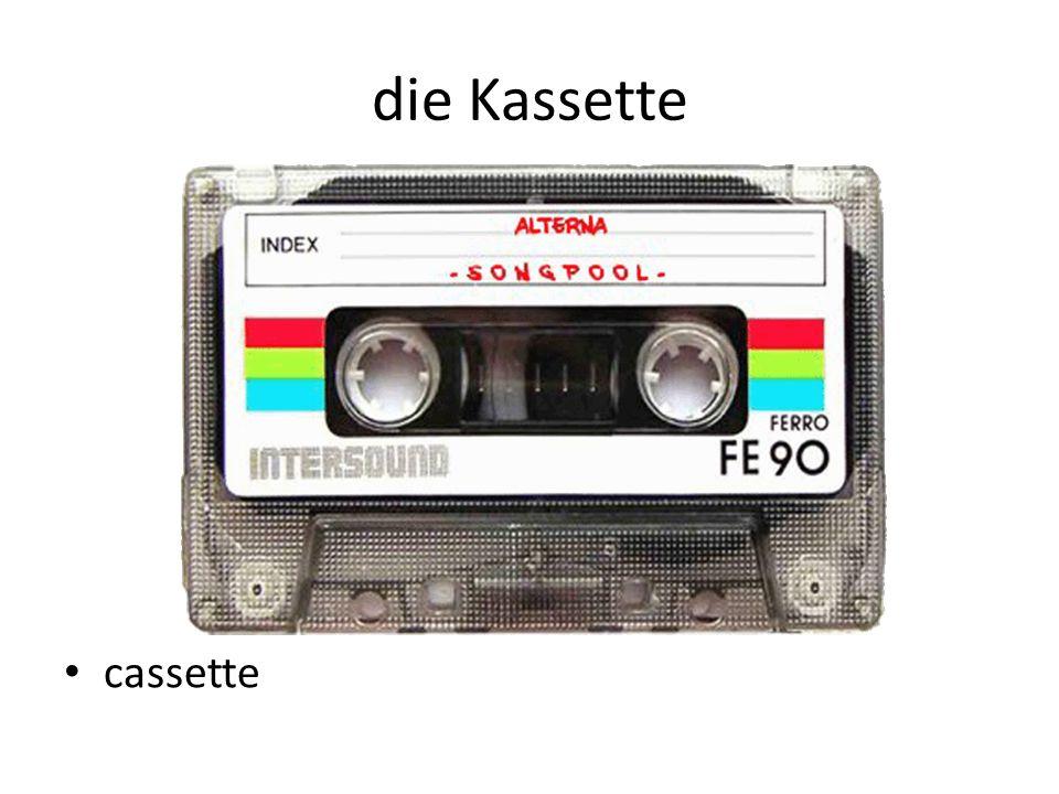 die Kassette cassette