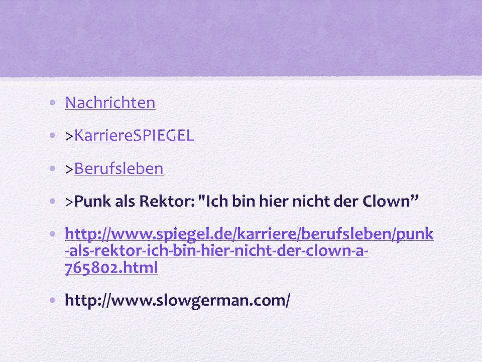 Nachrichten >KarriereSPIEGELKarriereSPIEGEL >BerufslebenBerufsleben >Punk als Rektor: