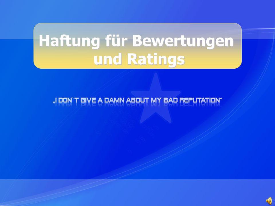 Haftung für Bewertungen und Ratings