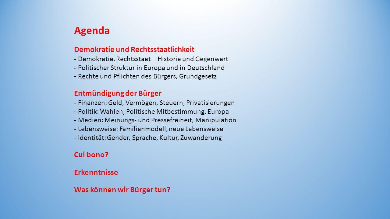 Agenda Demokratie und Rechtsstaatlichkeit - Demokratie, Rechtsstaat – Historie und Gegenwart - Politischer Struktur in Europa und in Deutschland - Rec
