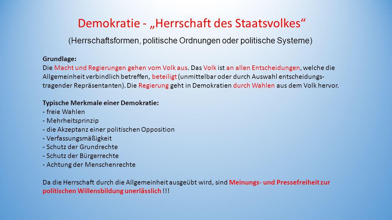 """Demokratie - """"Herrschaft des Staatsvolkes"""" (Herrschaftsformen, politische Ordnungen oder politische Systeme) Grundlage: Die Macht und Regierungen gehe"""