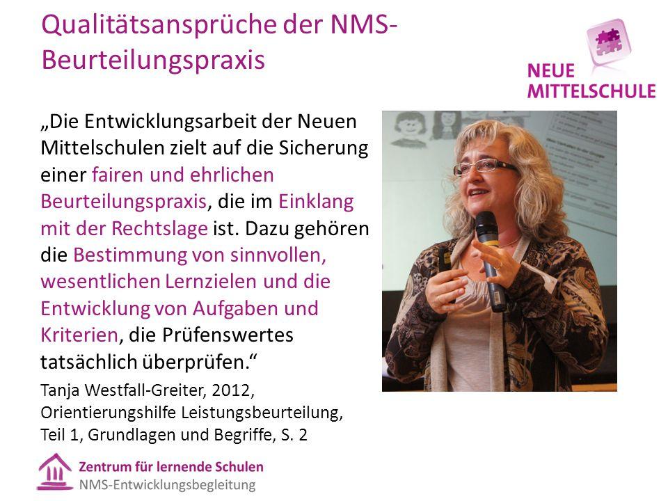 """Qualitätsansprüche der NMS- Beurteilungspraxis """"Die Entwicklungsarbeit der Neuen Mittelschulen zielt auf die Sicherung einer fairen und ehrlichen Beur"""