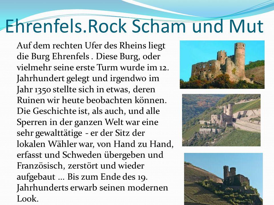 Ehrenfels.Rock Scham und Mut Auf dem rechten Ufer des Rheins liegt die Burg Ehrenfels. Diese Burg, oder vielmehr seine erste Turm wurde im 12. Jahrhun