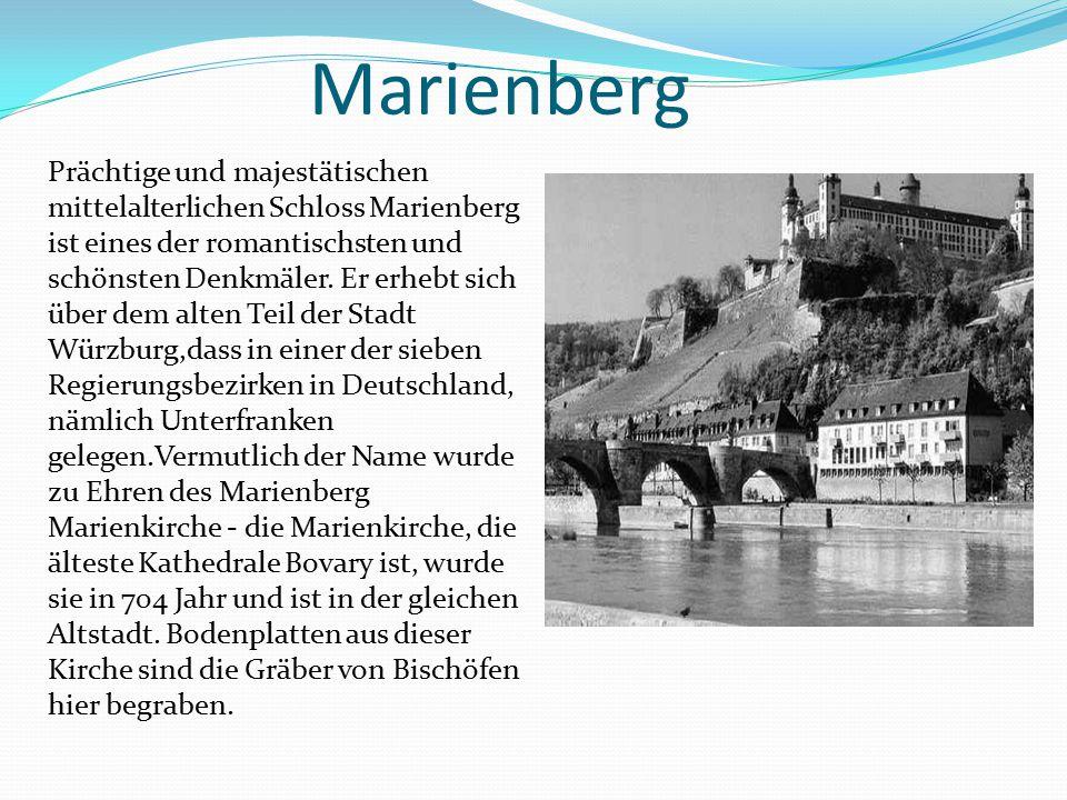 Marienberg Prächtige und majestätischen mittelalterlichen Schloss Marienberg ist eines der romantischsten und schönsten Denkmäler. Er erhebt sich über