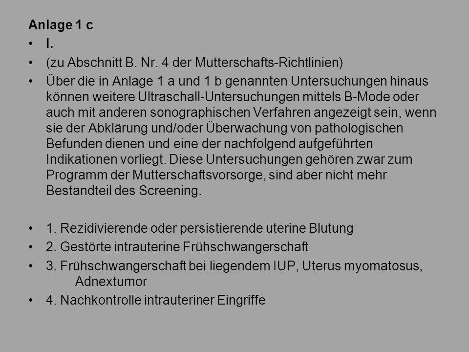 Anlage 1 c I.(zu Abschnitt B. Nr.