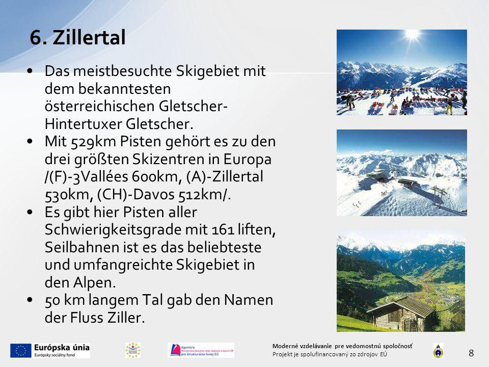 Das meistbesuchte Skigebiet mit dem bekanntesten österreichischen Gletscher- Hintertuxer Gletscher. Mit 529km Pisten gehört es zu den drei größten Ski
