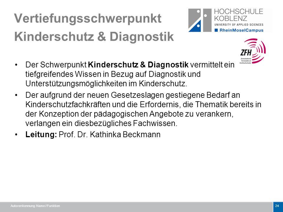 Vertiefungsschwerpunkt Kinderschutz & Diagnostik Der Schwerpunkt Kinderschutz & Diagnostik vermittelt ein tiefgreifendes Wissen in Bezug auf Diagnosti