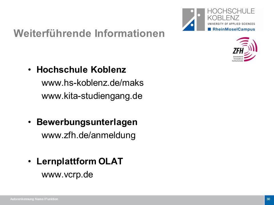 Weiterführende Informationen Hochschule Koblenz www.hs-koblenz.de/maks www.kita-studiengang.de Bewerbungsunterlagen www.zfh.de/anmeldung Lernplattform