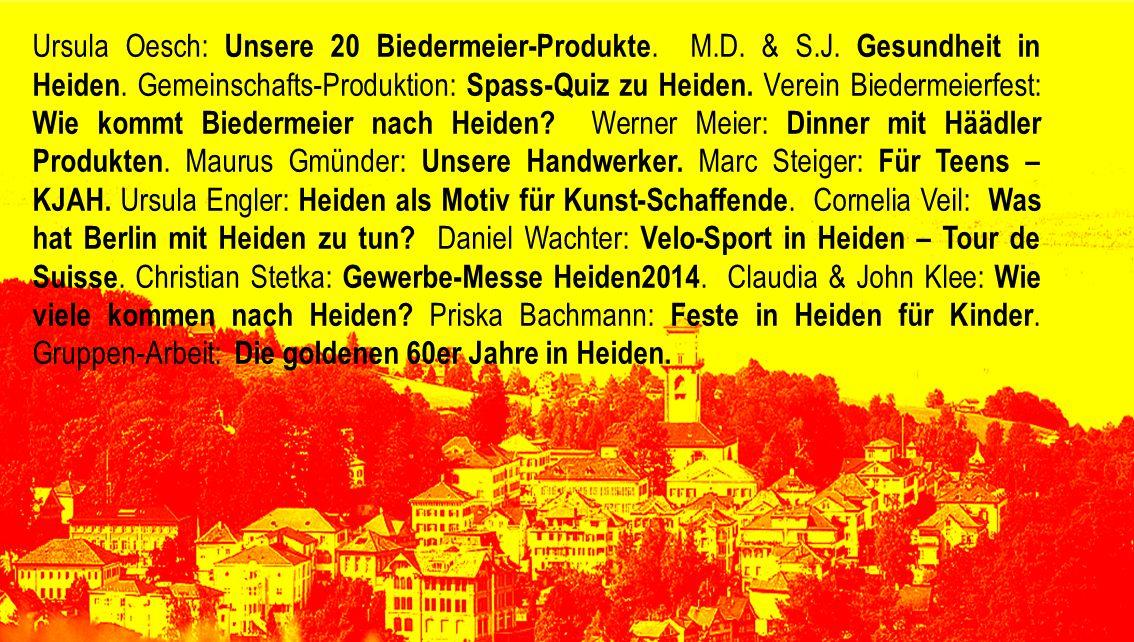 Ursula Oesch: Unsere 20 Biedermeier-Produkte. M.D. & S.J. Gesundheit in Heiden. Gemeinschafts-Produktion: Spass-Quiz zu Heiden. Verein Biedermeierfest
