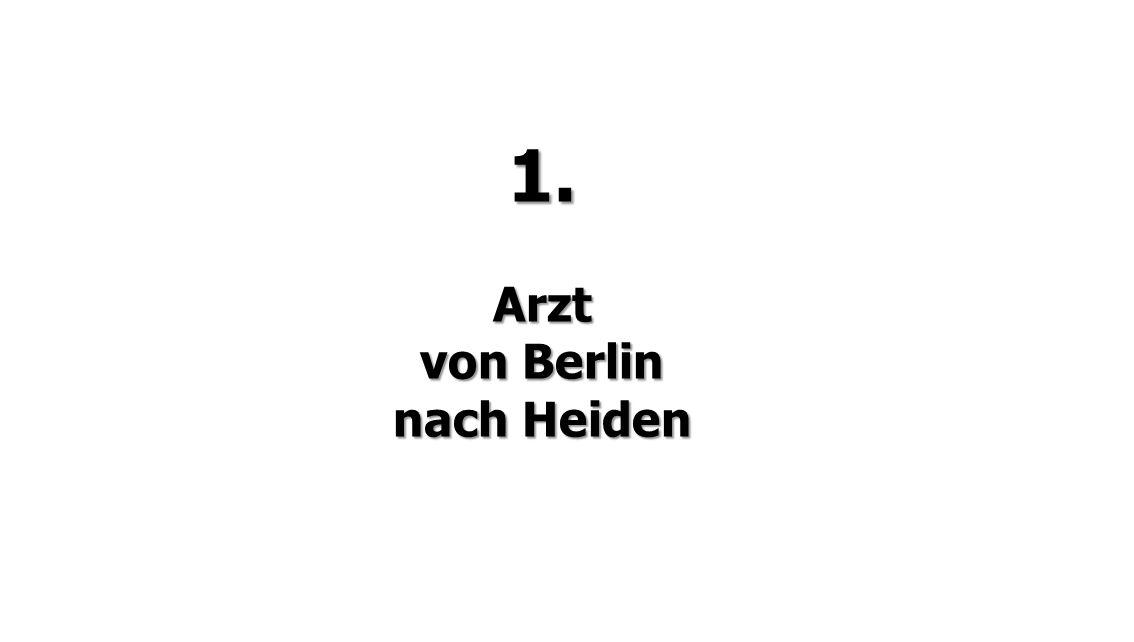 1.Arzt von Berlin nach Heiden