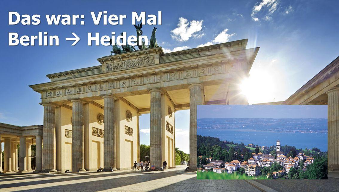 Das war: Vier Mal Berlin  Heiden