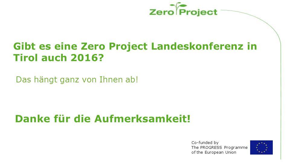 Gibt es eine Zero Project Landeskonferenz in Tirol auch 2016.