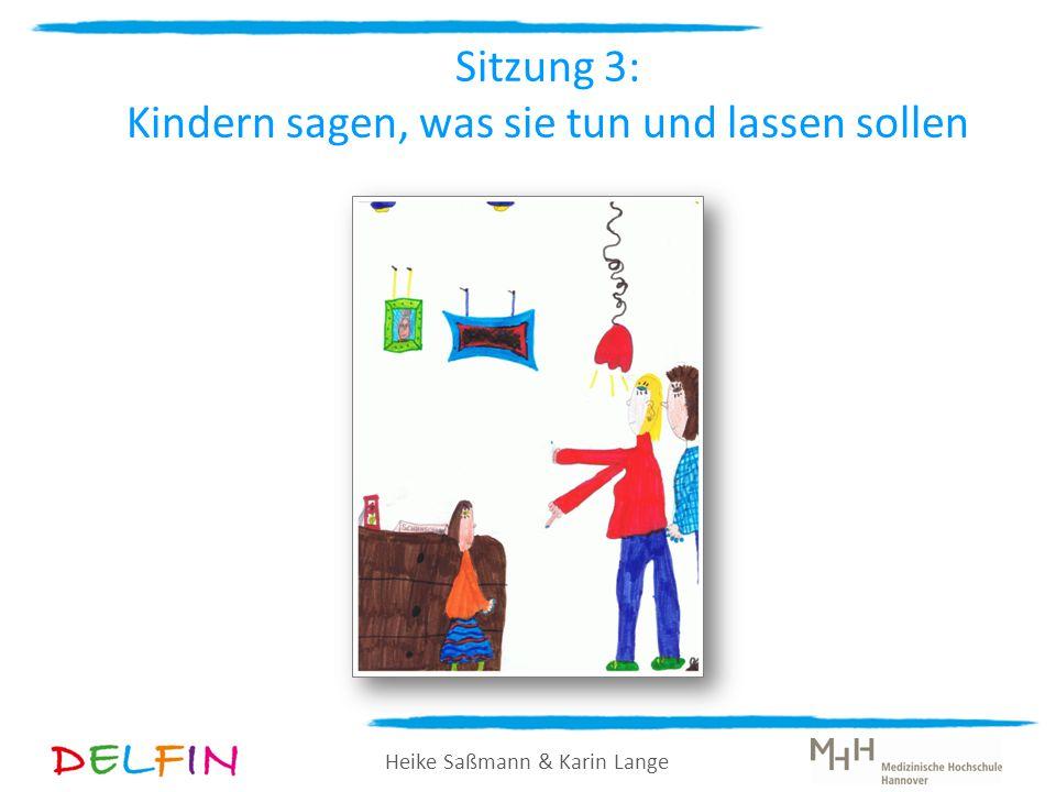 Heike Saßmann & Karin Lange Übung: Konsequenzen umsetzen Ein Elternteil, ein Kind.