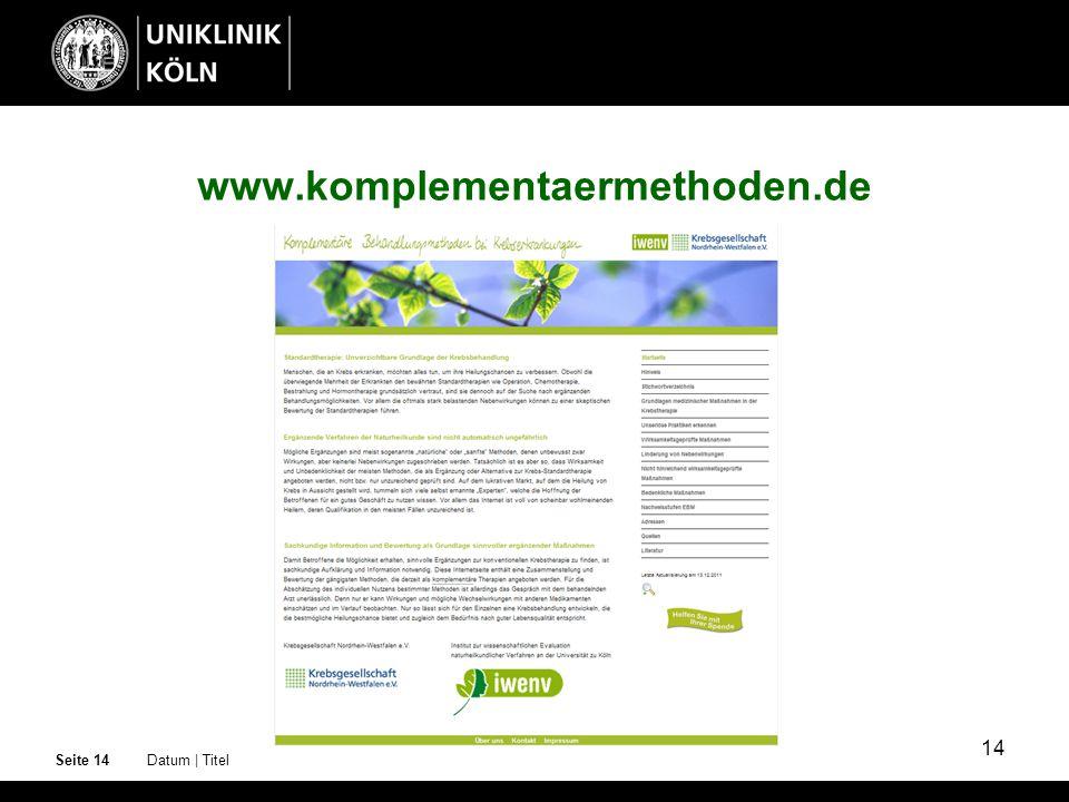 14 www.komplementaermethoden.de Datum | TitelSeite 14