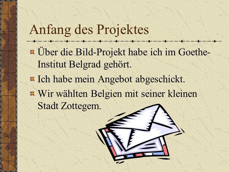 Das Bild des Anderen Anfang des Projekts Themen Schülerarbeiten Reaktion der Schüler Abschluss des Projektes Fehler Lehrermeinung