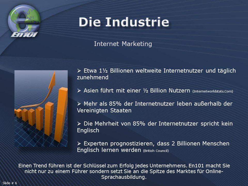 Internet Marketing  Etwa 1½ Billionen weltweite Internetnutzer und täglich zunehmend  Asien führt mit einer ½ Billion Nutzern (Internetworldstats.Co
