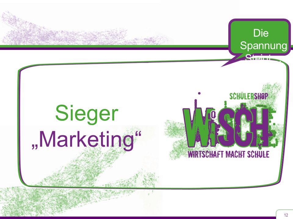 """12 Die Spannung Steigt… Sieger """"Marketing"""