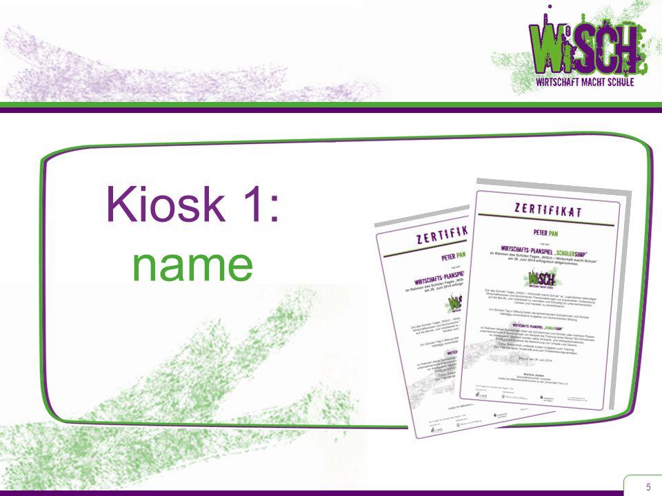 Kiosk 1: name 5