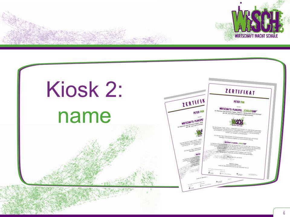 Kiosk 2: name 6