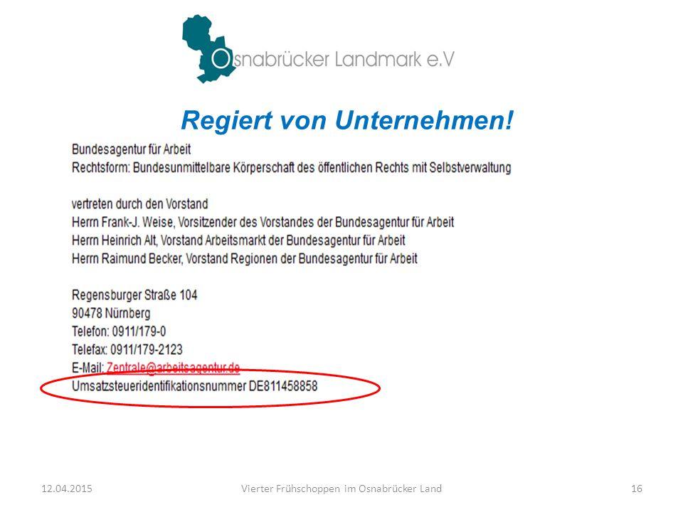 Regiert von Unternehmen! 12.04.2015Vierter Frühschoppen im Osnabrücker Land16