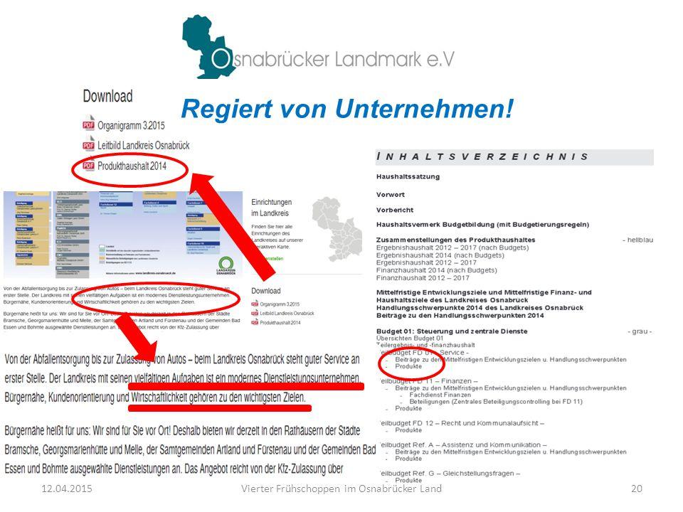 12.04.2015Vierter Frühschoppen im Osnabrücker Land20 Regiert von Unternehmen!