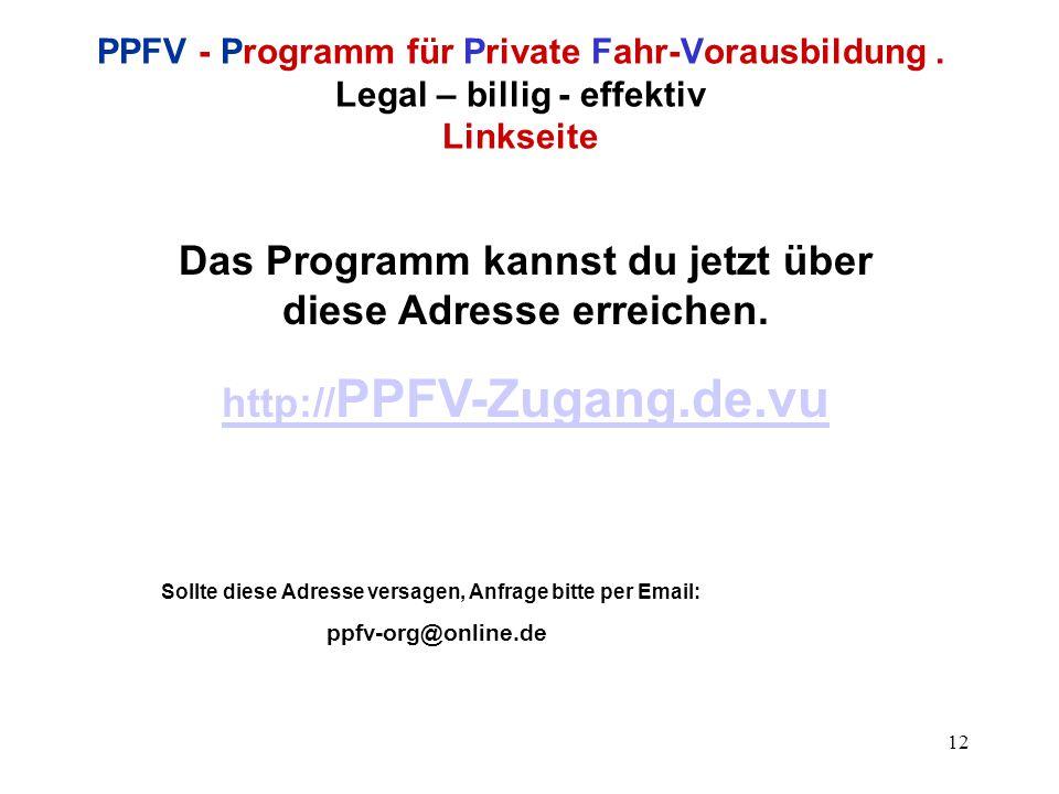 12 PPFV - Programm für Private Fahr-Vorausbildung.