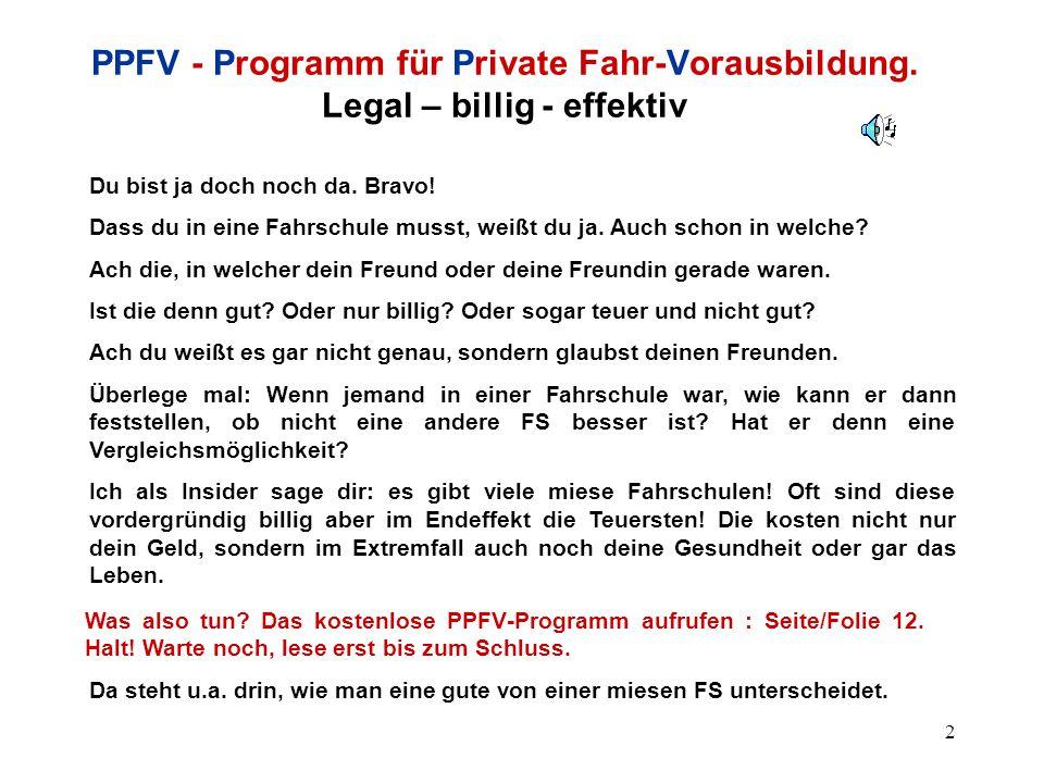 3 PPFV - Programm für Private Fahr-Vorausbildung.