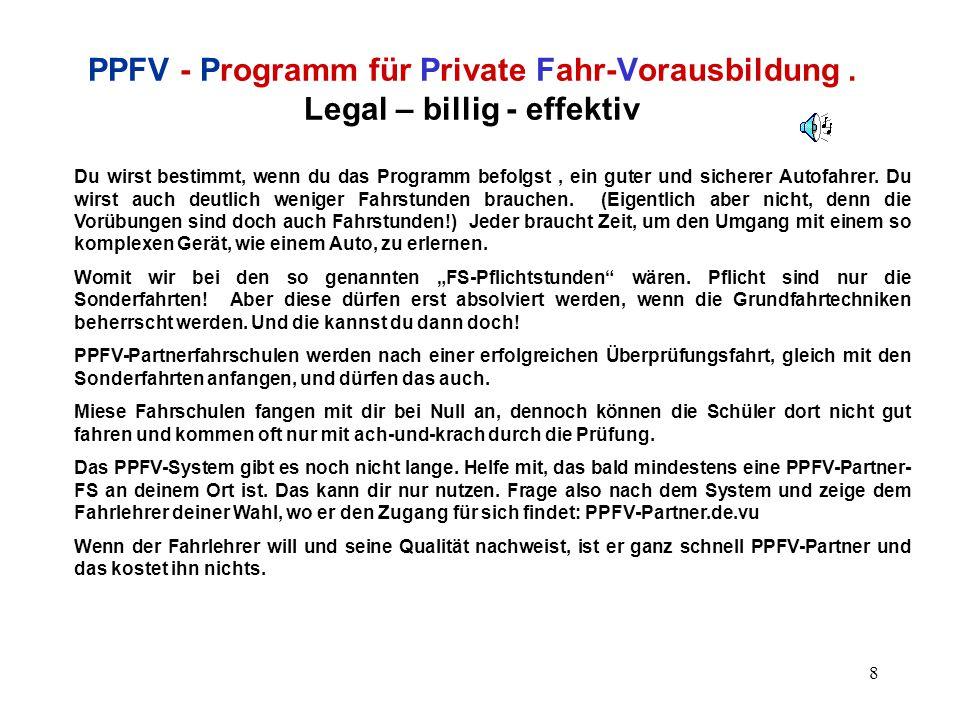 9 PPFV - Programm für Private Fahr-Vorausbildung.
