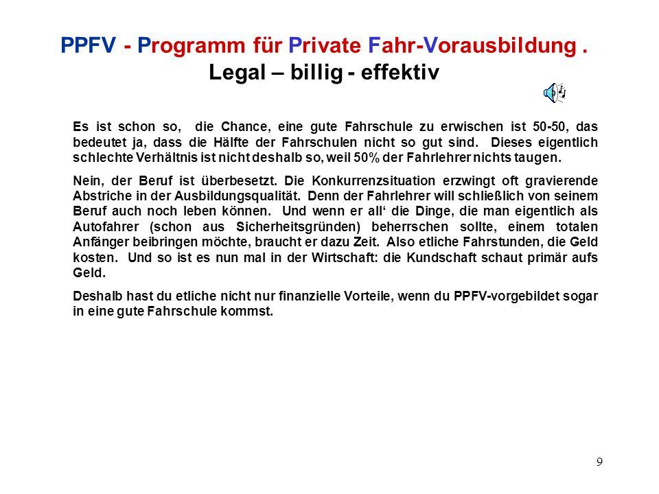 10 PPFV - Programm für Private Fahr-Vorausbildung.