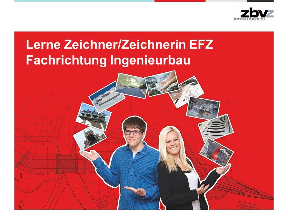 Mehr Infos www.zbv-z.ch Lerne Zeichner/Zeichnerin EFZ Fachrichtung Ingenieurbau