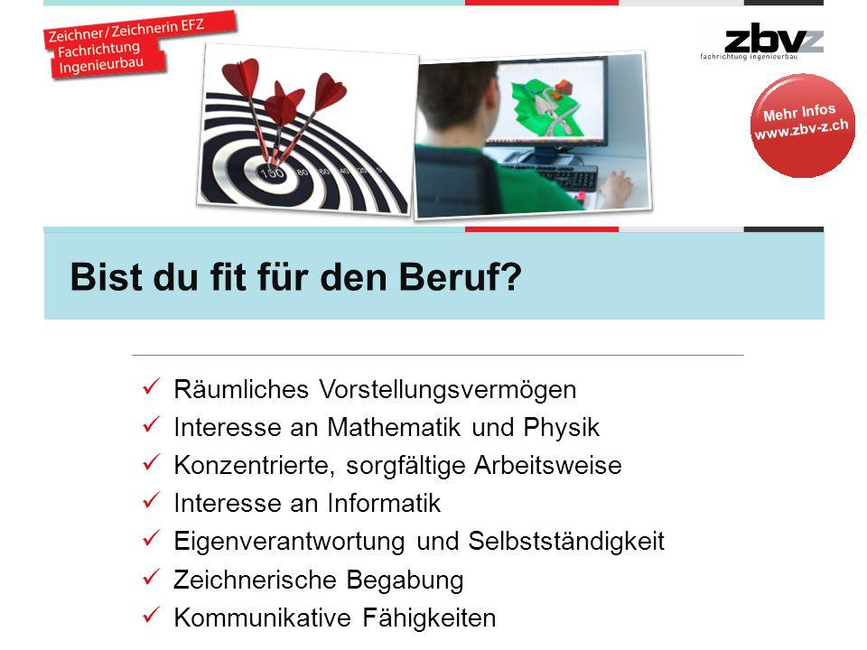 Mehr Infos www.zbv-z.ch Bist du fit für den Beruf.