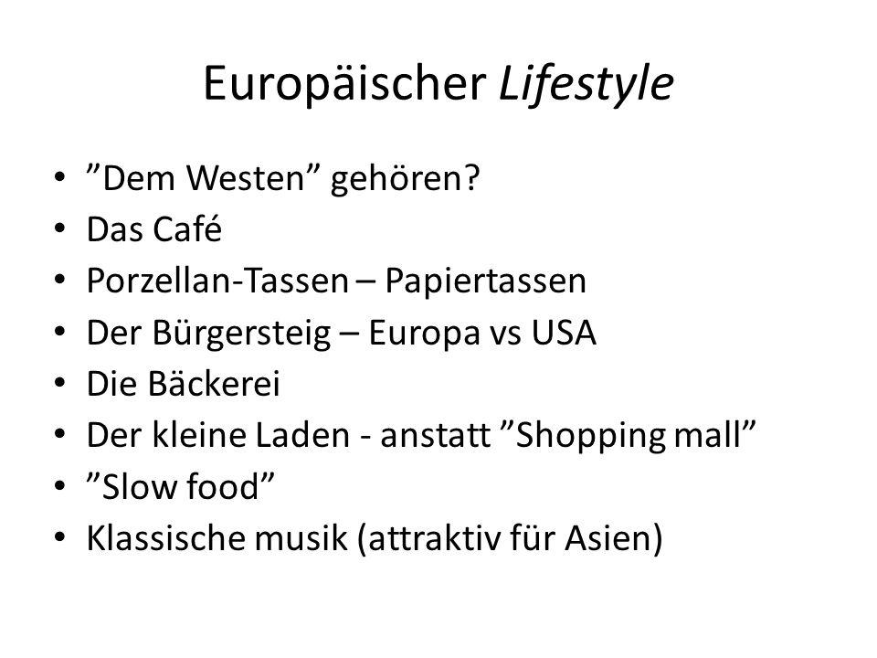 Europäischer Lifestyle Dem Westen gehören.
