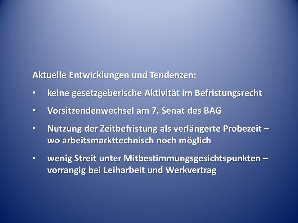Wirksamkeit einer Zweckbefristung BAG Urt.v.