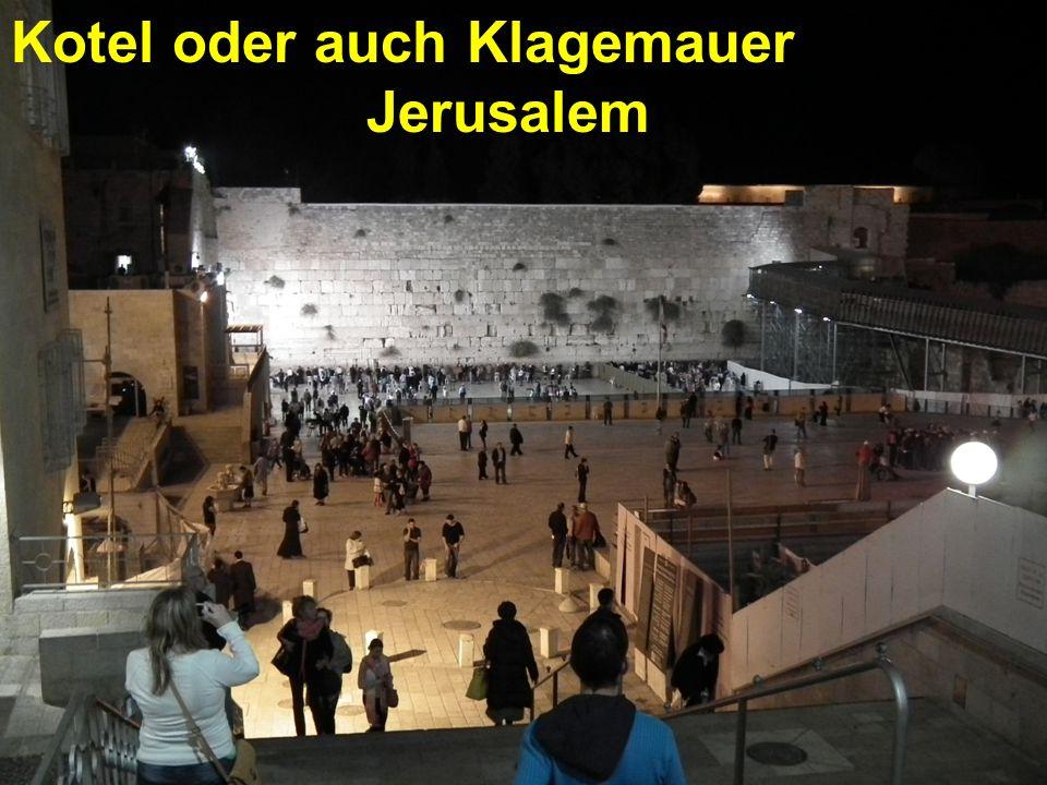 Kotel oder auch Klagemauer Jerusalem