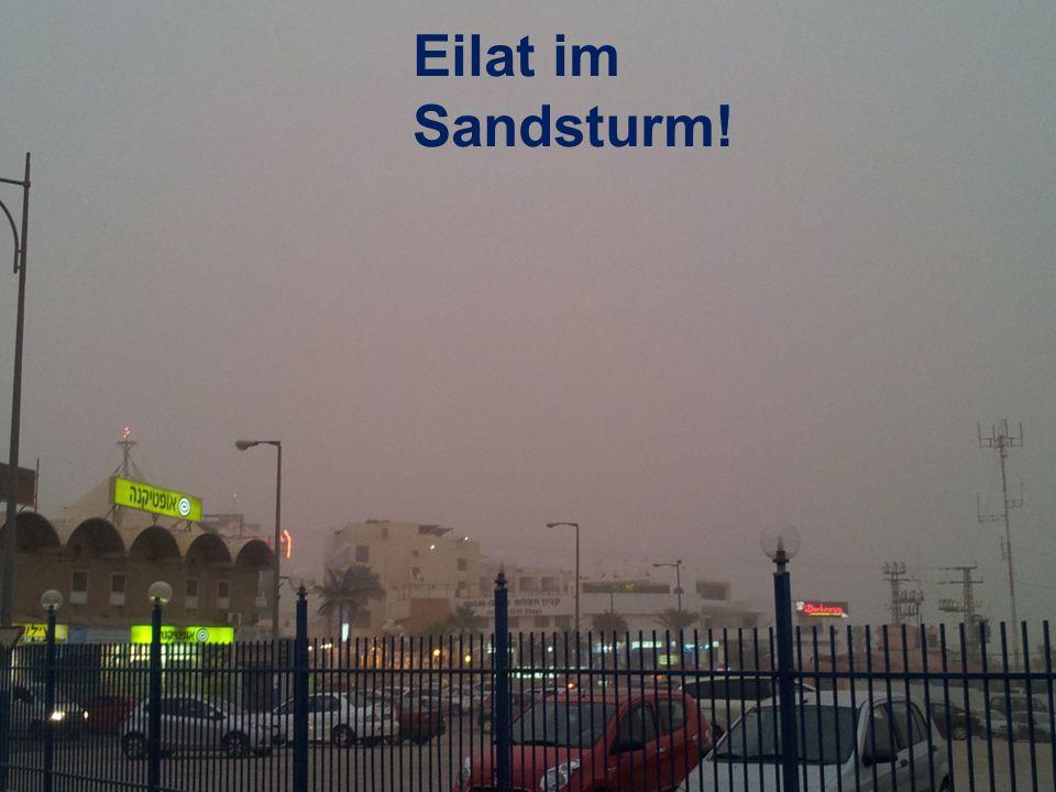 Eilat im Sandsturm!
