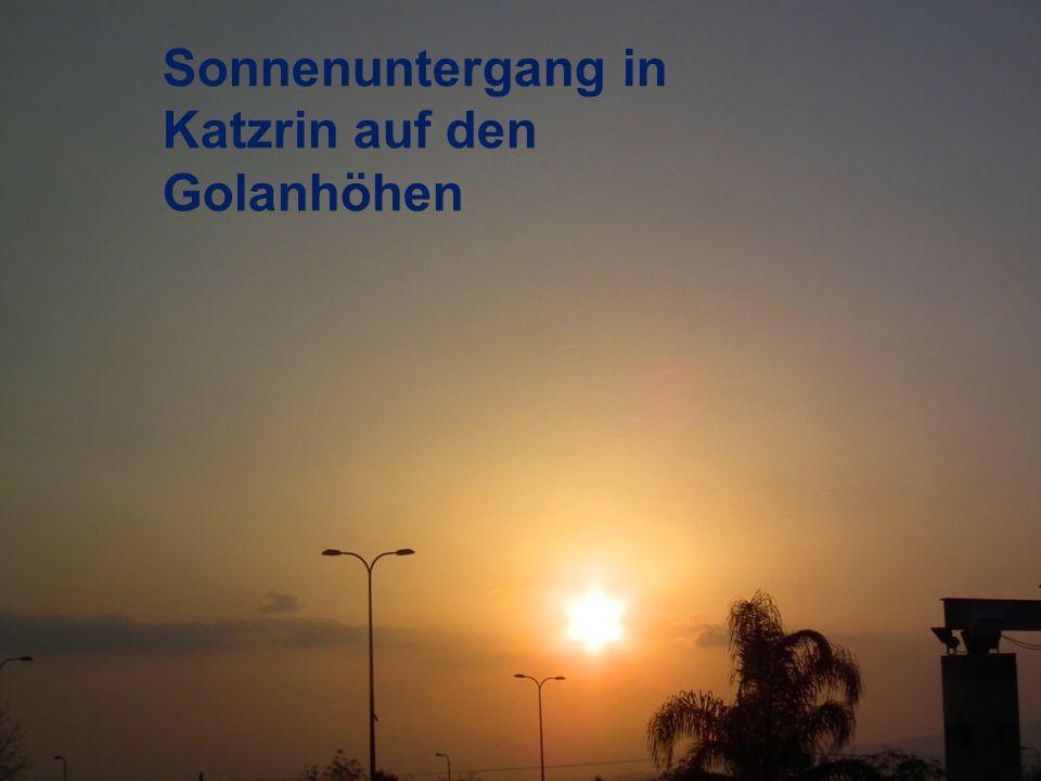 Sonnenuntergang in Katzrin auf den Golanhöhen