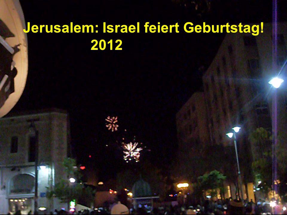 Jerusalem: Israel feiert Geburtstag! 2012