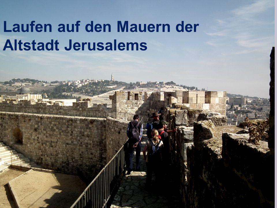 Laufen auf den Mauern der Altstadt Jerusalems