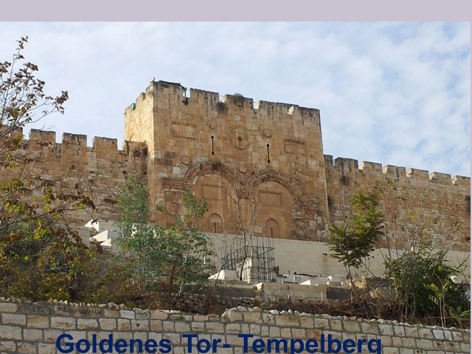 Goldenes Tor- Tempelberg