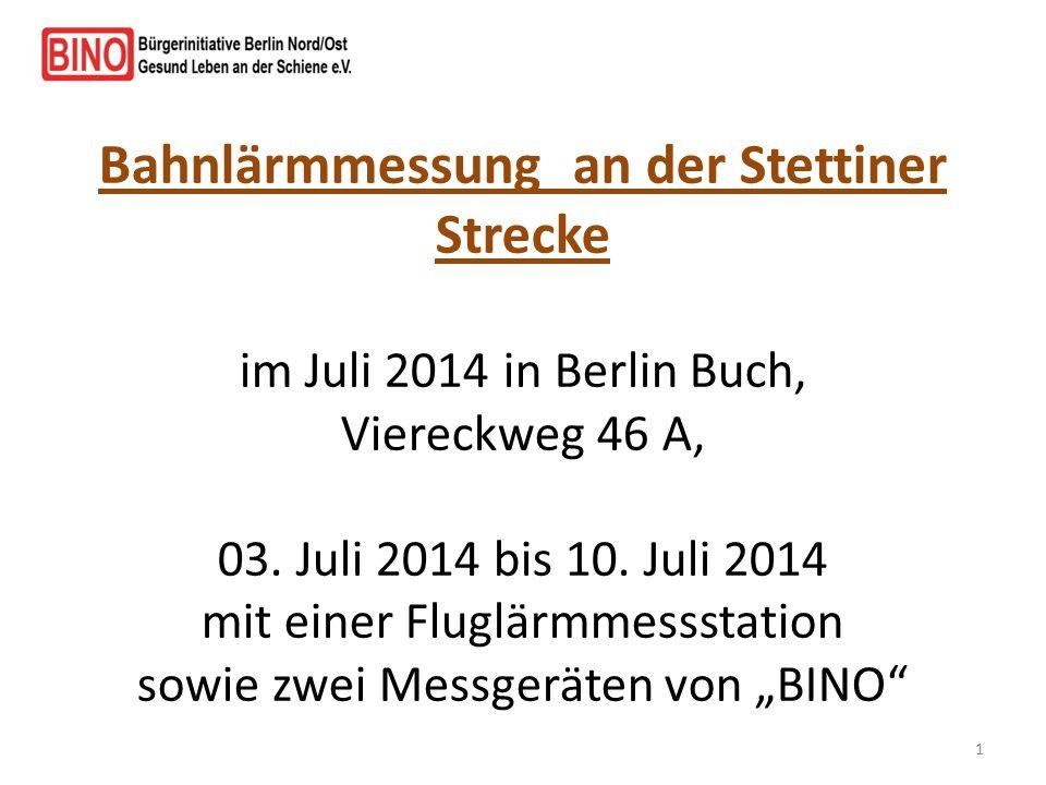 Bahnlärmmessung an der Stettiner Strecke im Juli 2014 in Berlin Buch, Viereckweg 46 A, 03. Juli 2014 bis 10. Juli 2014 mit einer Fluglärmmessstation s